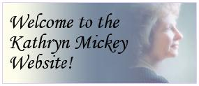 Welcome to KathrynMickey.com